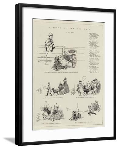 A Drama of the Dog Days--Framed Art Print