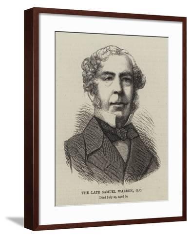 The Late Samuel Warren--Framed Art Print