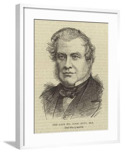 The Late Mr Isaac Butt--Framed Art Print