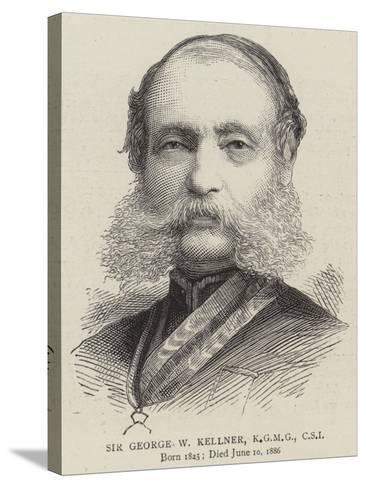 Sir George W Kellner--Stretched Canvas Print