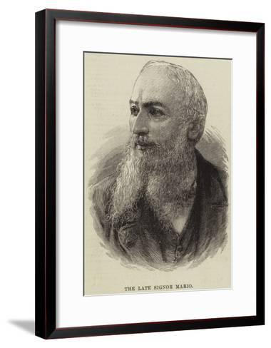 The Late Signor Mario--Framed Art Print