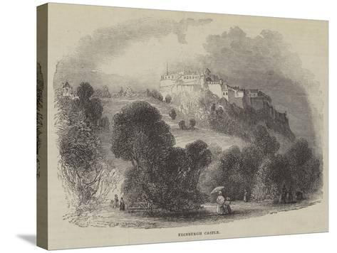 Edinburgh Castle--Stretched Canvas Print
