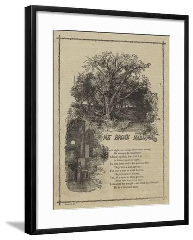 The Nut Brown Mayd--Framed Art Print