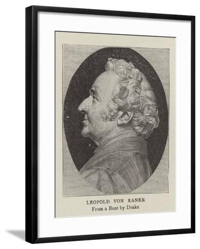 Leopold Von Ranke--Framed Art Print