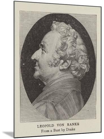 Leopold Von Ranke--Mounted Giclee Print