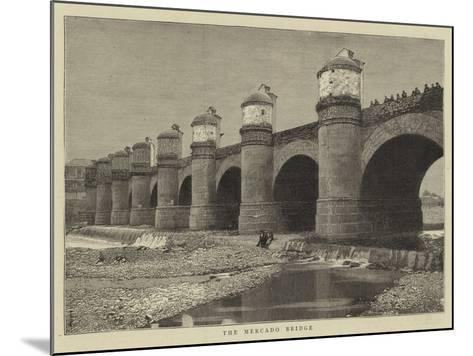The Mercado Bridge--Mounted Giclee Print