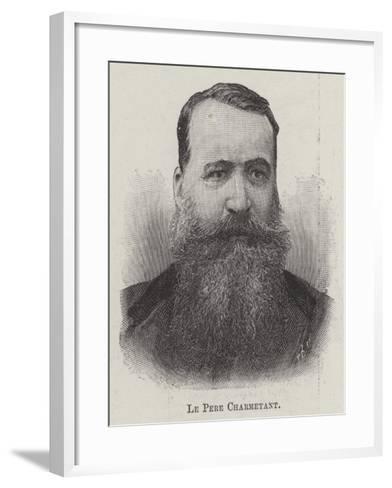 Le Pere Charmetant--Framed Art Print