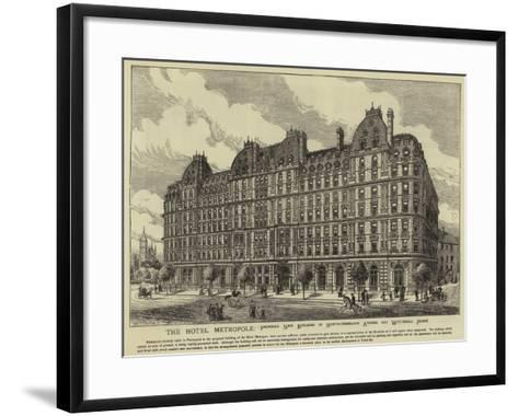 The Hotel Metropole--Framed Art Print