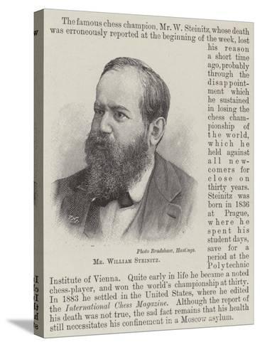 Mr William Steinitz--Stretched Canvas Print