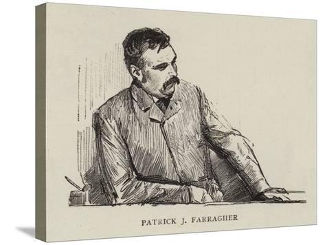 Patrick J Farragher--Stretched Canvas Print