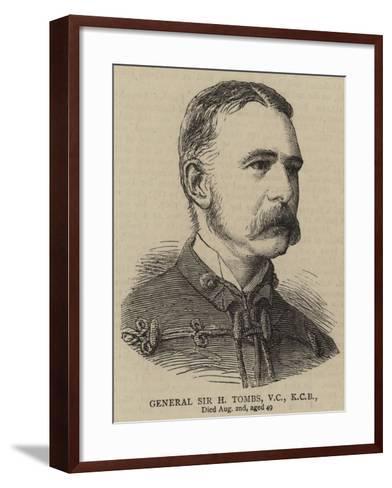 General Sir H Tombs--Framed Art Print