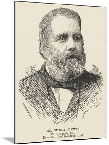 Mr George Clowes--Mounted Giclee Print
