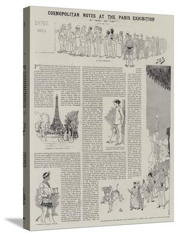 Cosmopolitan Notes at the Paris Exhibition--Stretched Canvas Print
