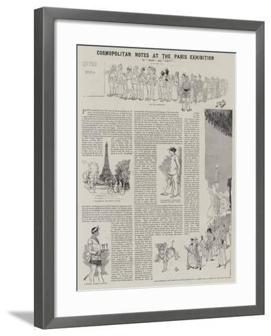 Cosmopolitan Notes at the Paris Exhibition--Framed Art Print