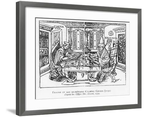 Erasmus and His Secretary Gilbert Cousin--Framed Art Print