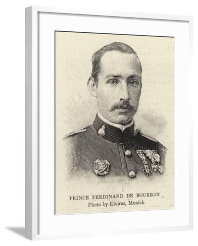 Prince Ferdinand De Bourbon--Framed Art Print