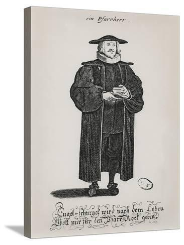 A Protestant Pastor at the End of the 17th Century--Stretched Canvas Print