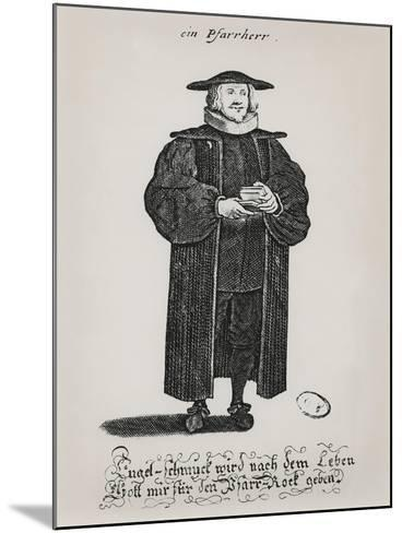 A Protestant Pastor at the End of the 17th Century--Mounted Giclee Print