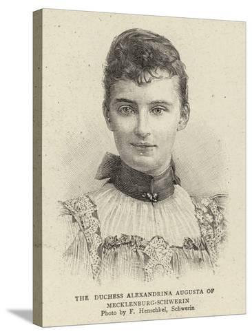 The Duchess Alexandrina Augusta of Mecklenburg-Schwerin--Stretched Canvas Print