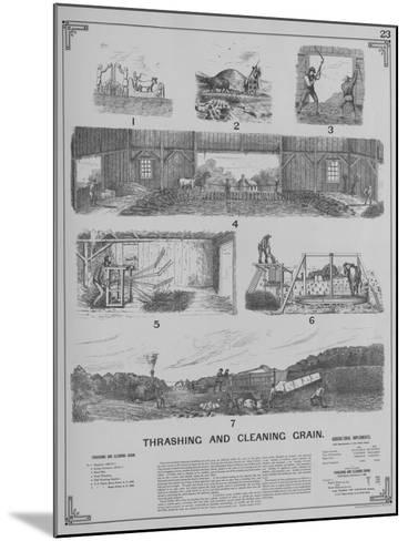 Agricultural Implements - Thrashing and Cleaning Grain--Mounted Giclee Print