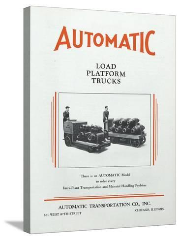 Automatic Transportation Company's Load Platform Trucks--Stretched Canvas Print