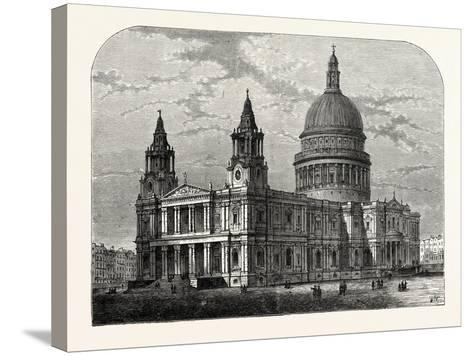 Exterior of St. Paul's Cathedral from the South-West 1800 London--Stretched Canvas Print