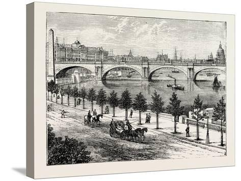 The Thames Embankment and Waterloo Bridge 1895--Stretched Canvas Print