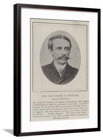 The Late Frank R Stockton, American Novelist--Framed Art Print