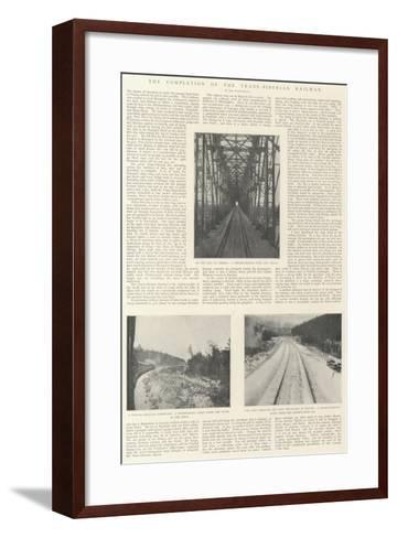 The Completion of the Trans-Siberian Railway--Framed Art Print