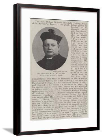 The Late Reverend R W R Dolling, Vicar of St Saviour'S, Poplar--Framed Art Print