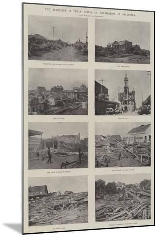The Hurricane in Texas, Scenes of Devastation in Galveston--Mounted Giclee Print