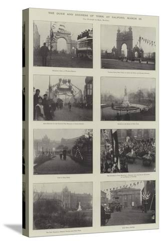 The Duke and Duchess of York at Salford, 25 March--Stretched Canvas Print