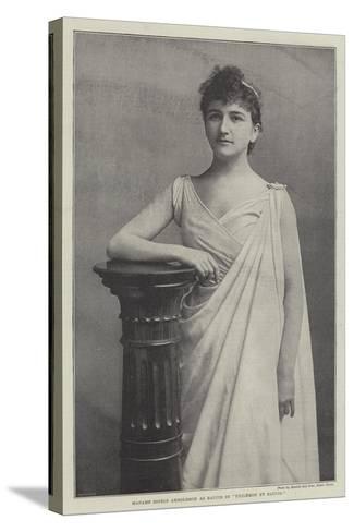 Madame Sigrid Arnoldson as Baucis in Philemon Et Baucis--Stretched Canvas Print