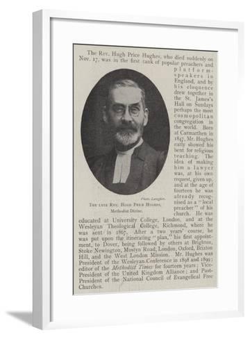 The Late Reverend Hugh Price Hughes, Methodist Divine--Framed Art Print