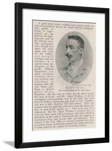Mr Edgar Wallace, War-Correspondent of the Daily Mail--Framed Art Print