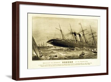 Sinking of the Steamship Oregon of the Cunard Line, Pub. C.1886--Framed Art Print