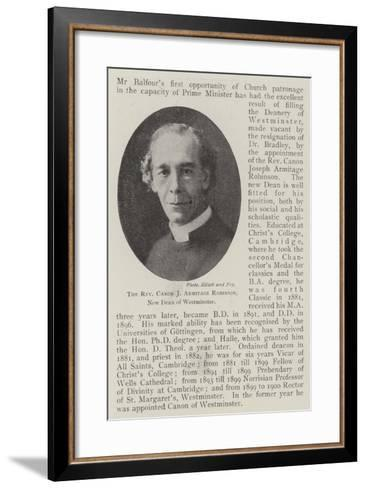 The Reverend Canon J Armitage Robinson, New Dean of Westminster--Framed Art Print