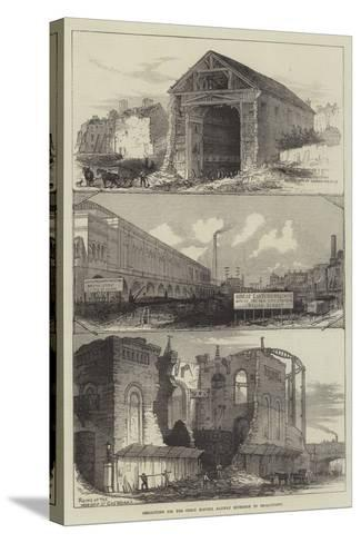 Demolitions for the Great Eastern Railway Extension to Broad-Street--Stretched Canvas Print