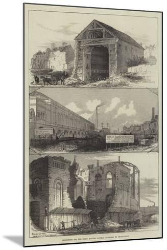 Demolitions for the Great Eastern Railway Extension to Broad-Street--Mounted Giclee Print