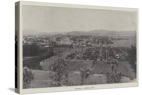 Pretoria, a General View--Stretched Canvas Print