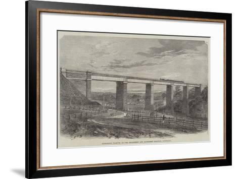 Tarradale Viaduct, on the Melbourne and Sandhurst Railway, Australia--Framed Art Print