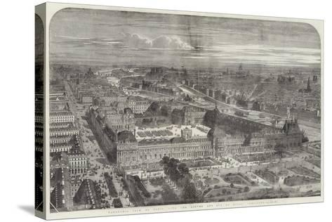 Panoramic View of Paris, with the Louvre and Rue De Rivoli Completed--Stretched Canvas Print
