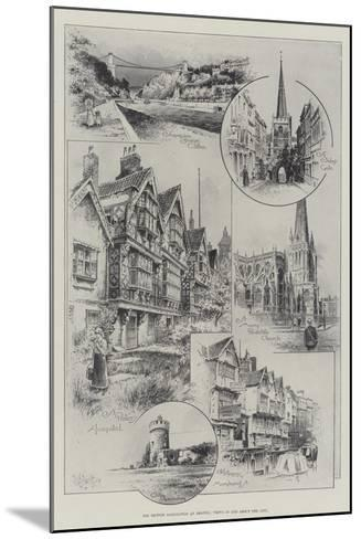 The British Association at Bristol, Views in and About the City--Mounted Giclee Print