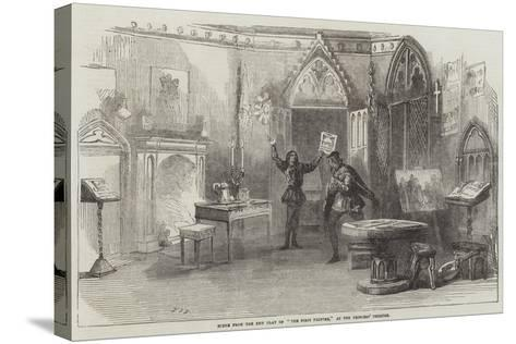 Scene from the New Play of The First Printer, at the Princess' Theatre--Stretched Canvas Print