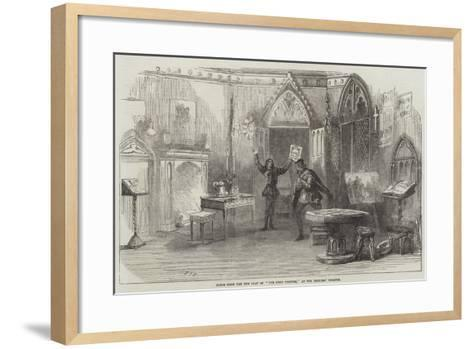 Scene from the New Play of The First Printer, at the Princess' Theatre--Framed Art Print