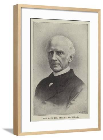 The Late Mr Samuel Brandram--Framed Art Print