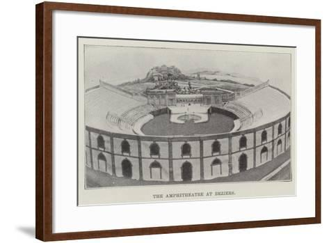 The Amphitheatre at Beziers--Framed Art Print