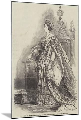 Her Majesty the Queen Ascending the Throne in the House of Lords--Mounted Giclee Print