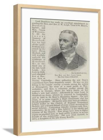 The Honourable and Reverend Canon Leigh, the New Dean of Hereford--Framed Art Print