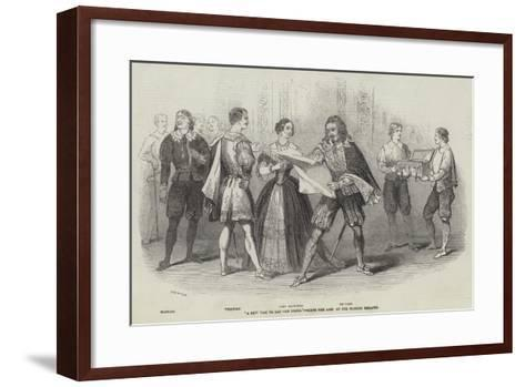 A New Way to Pay Old Debts, Scene the Last at the Olympic Theatre--Framed Art Print